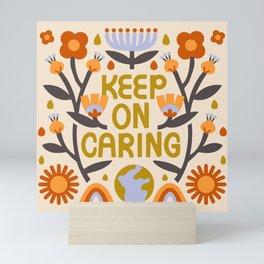 Keep On Caring - Light Mini Art Print