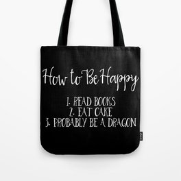 How To Be Happy Tote Bag