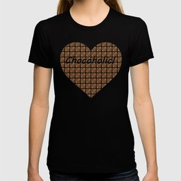 Chocoholic! T-shirt