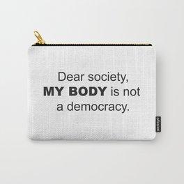 Dear Society Carry-All Pouch