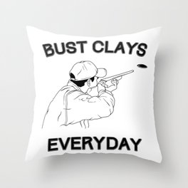 Funny Bust Clays Everyday Gun Lover product Throw Pillow