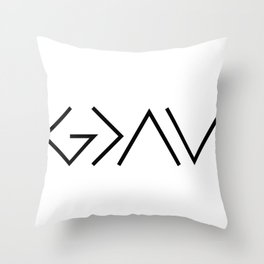 God is Greater Throw Pillow