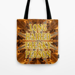 Long haired freaky person Tote Bag