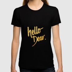 Hello Dear Handwritten Type MEDIUM Black Womens Fitted Tee