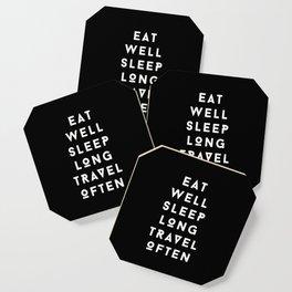 eat well sleep long travel often Coaster