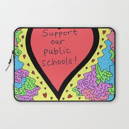 Support Our Public Schools Laptop Sleeve