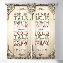 Plato regarding talking Blackout Curtain