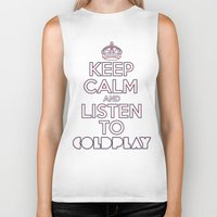 "coldplay Biker Tanks featuring ""Keep Calm and Listen to Coldplay""-Union Jack by Fabfari"
