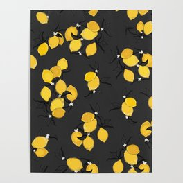 When life gives you lemons - black Poster