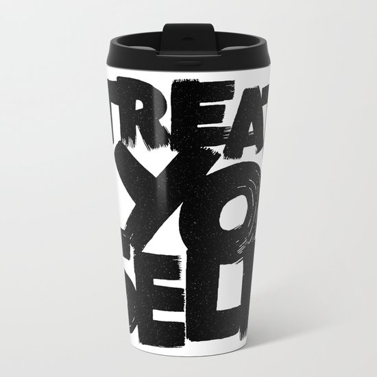 treat yo self Metal Travel Mug