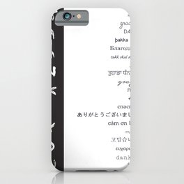 Multilingual Thank You iPhone Case