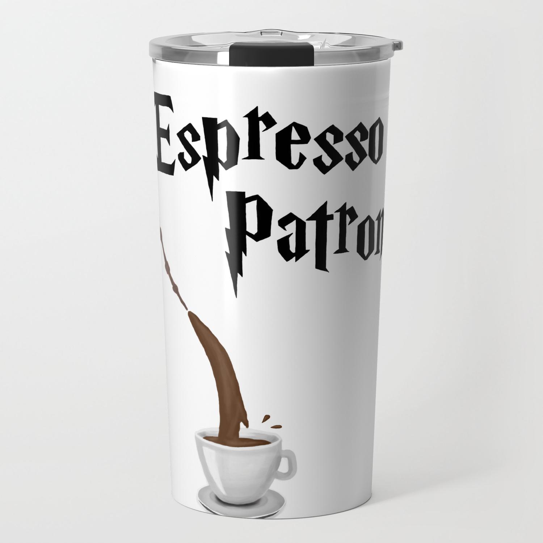 Espresso Patronum Design Travel Mug By