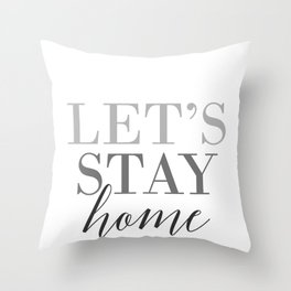 Let's stay home, scandinavian design (3) Throw Pillow