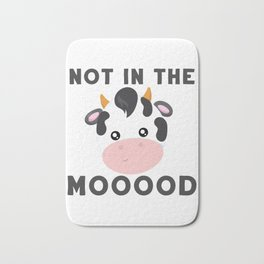Not in the Mood Sassy Attitude Introverts Gift Bath Mat