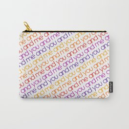 You and Me Rainbow Carry-All Pouch