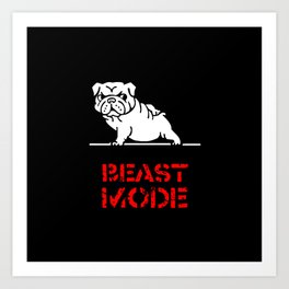 Beast Mode English Bulldog Art Print