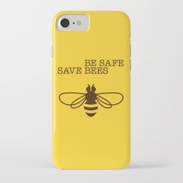 Be safe - save bees iPhone Case