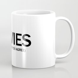 Movies. (Thumbs up if you agree) in black. Coffee Mug