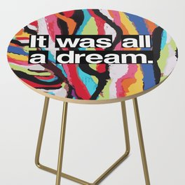 """It Was All A Dream"" Biggie Smalls Inspired Hip Hop Design Side Table"