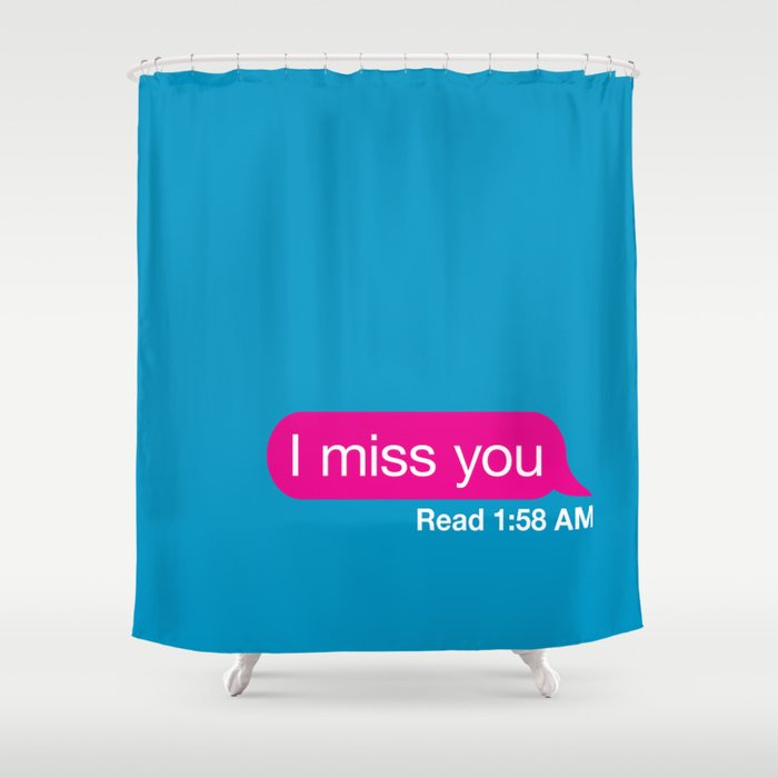 imissyou Shower Curtain