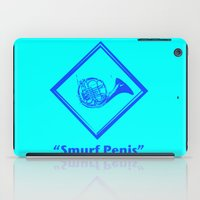 """himym iPad Cases featuring """"Smurf Penis"""" by Jorge Daszkal"""