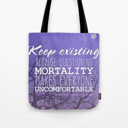 Keep Existing Tote Bag
