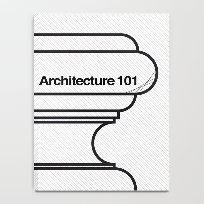 Architecture 101 Notebook