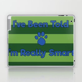 You're Really Smart! Laptop & iPad Skin
