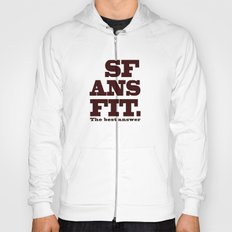 SFANSFIT... the best answer Hoody