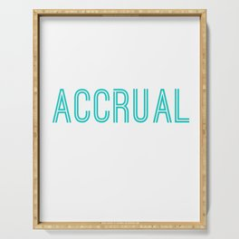 It's Accrual World Funny Accounting & Accountant Serving Tray