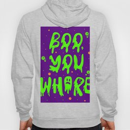 Boo you whore Hoody