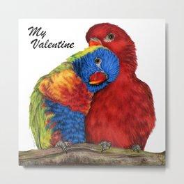 My Valentine Metal Print