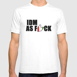 IDM AS F*CK T-shirt