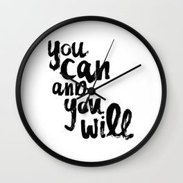 You Can and You Will Wall Clock