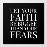 faith Canvas Prints featuring Faith by eARTh