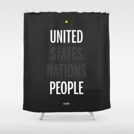 UP - United People Shower Curtain
