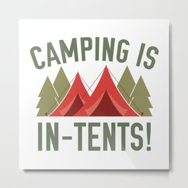 Camping Is In-Tents! Metal Print