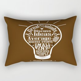 Great minds & small minds discuss ideas Inspirational Motivational Quote Design Rectangular Pillow