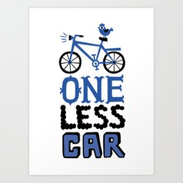 One Less Car Art Print