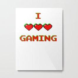 I Love Gaming Metal Print