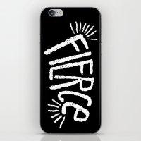 fierce iPhone & iPod Skins featuring Fierce! by Leiah