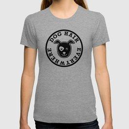 Dog Hair Everywhere T-shirt