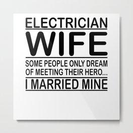 Electrician Woman Married Metal Print