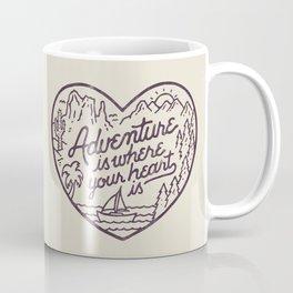 Adventure is where your heart is Coffee Mug