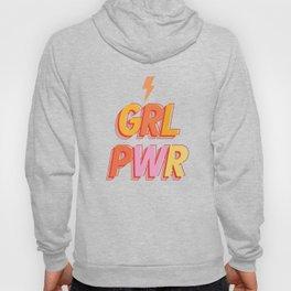 GRL PWR - GIRL POWER Hoody