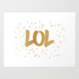 LOL- fun typography art print Art Print