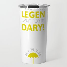 How I Met Your Mother (Legendary) Travel Mug