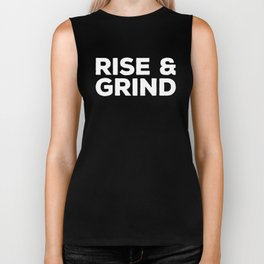 Rise & Grind Gym Quote Biker Tank