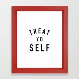 Treat Yo Self - Parks and Rec Framed Art Print