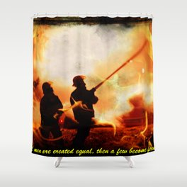 Firefighter Quote Shower Curtain